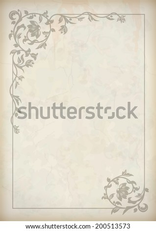 Vector vintage border frame at grunge textured old paper background with decorative pattern in antique baroque style - stock vector
