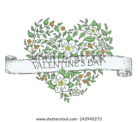 Vector vintage heart made of hand drawn flowers isolated on white with a ribbon and valentine's day greetings. Nice old style 14 February greeting card. - stock vector
