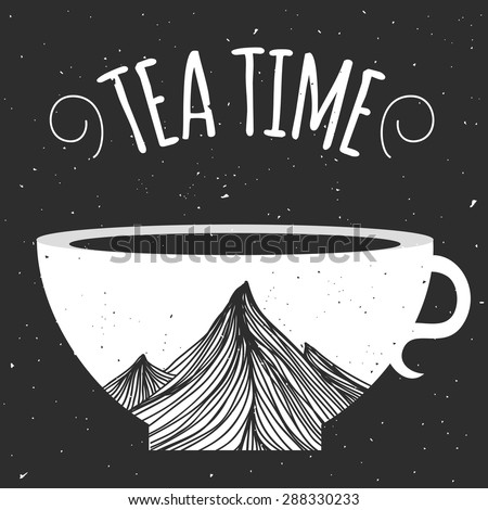 Vector vintage illustration with cup of tea with mountains. Tea time. Trendy typographic poster for tea lovers, cafes, restaurants. - stock vector