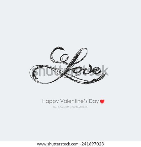 Vector vintage inscription love by hand. Lettering and calligraphy. Happy Valentine's Day. - stock vector
