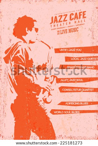 Vector Vintage Jazz music poster template. Stencil illustration of a young man playing sax. Texture effects can be turned off. - stock vector