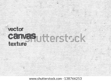 Vector vintage light gray grungy canvas background - stock vector