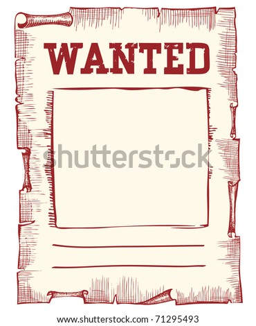 Vector wanted poster image on white - stock vector