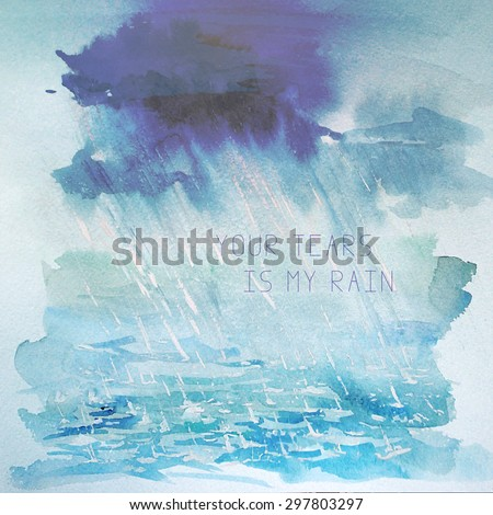 Vector watercolor hand drawn illustration of rain in the sea with text place. Artistic ocean and sky background. Good for card design on book illustration. - stock vector