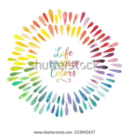 Vector watercolor wreath with colorful rainbow drops. Frame with motivation quote. - stock vector