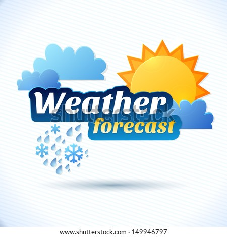 Vector weather forecast for TV or web. Clouds and sun and typography on white background - stock vector
