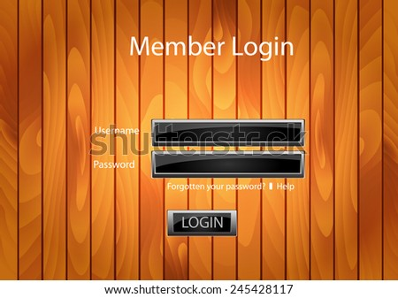 Vector web form template on wood or wooden background. Member login banner. - stock vector