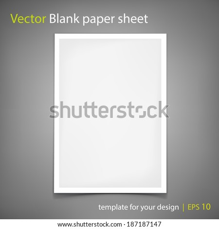 Vector white blank paper A4 sheet on grey background. Template for your design - stock vector