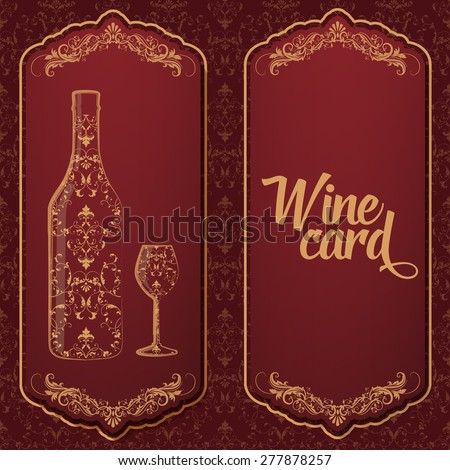 Vector wine card. With bottle and glass on the one side and text on the other. With elegant floral decoration elements - stock vector