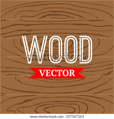 Vector wood texture. Grunge retro vintage wooden texture,  background - stock vector