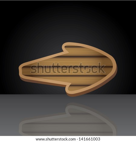 vector wooden arrow on black background with reflection. vector wood sign with arrow - stock vector