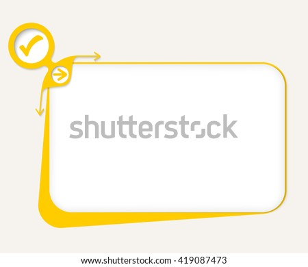 Vector yellow box to fill your text and check mark - stock vector