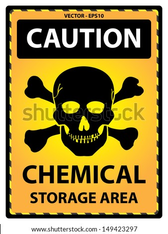 Vector : Yellow Caution Plate For Safety Present By Caution and Chemical Storage Area Text With Skull  Sign Isolated on White Background  - stock vector