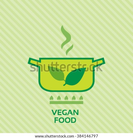 Vegan food vector image concept with green leaves and cooking pot icons - stock vector
