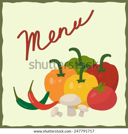 """Vegetables - red tomato, yellow capsicum or sweet pepper, red and green chili peppers, mushrooms on a light green background with handwritten text """"Menu"""" - stock vector"""