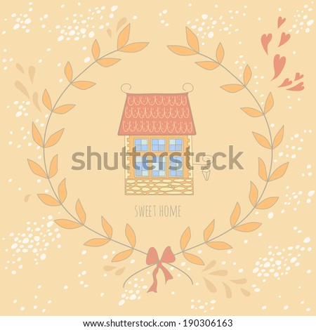 Very cute colorful sweet home card with a wreath. EPS 10. No transparency. No gradients. - stock vector