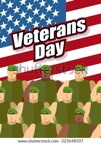 Veterans Day. American soldiers are on background of United States flag. Patriotic illustration vector for national holiday. - stock vector