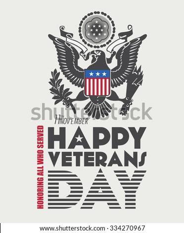 Veterans day poster.  - stock vector