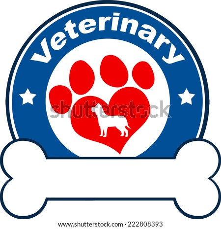 Veterinary Blue Circle Label Design With Love Paw Dog And Bone Under Text. Vector Illustration Isolated on white - stock vector