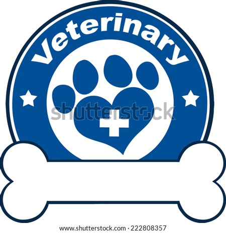 Veterinary Blue Circle Label With Love Paw Print,Cross And Bone Under Text. Vector Illustration Isolated on white - stock vector