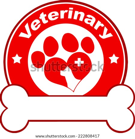 Veterinary Red Circle Label Design With Love Paw Dog, Cross And Bone Under Text. Vector Illustration Isolated on white - stock vector
