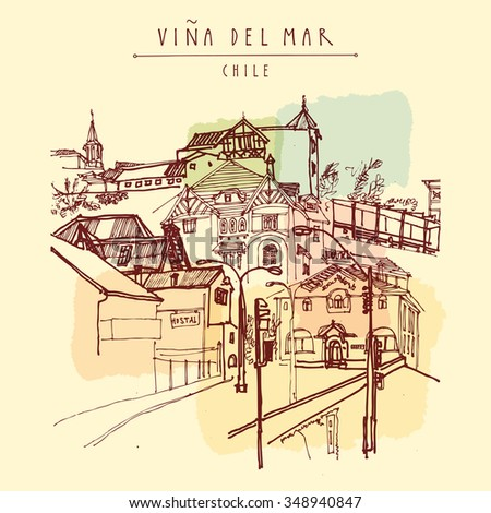 Victorian style architecture in Vina del Mar, Chile, South America. Hand drawn vintage postcard. Vector illustration - stock vector