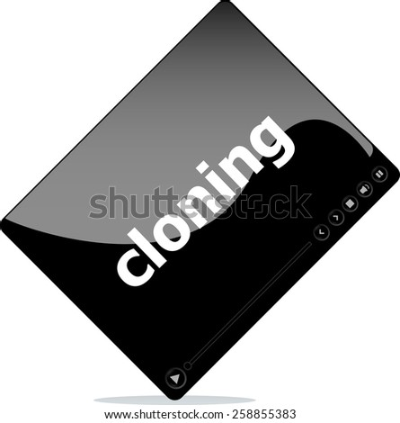Video player for web, cloning word on it - stock vector