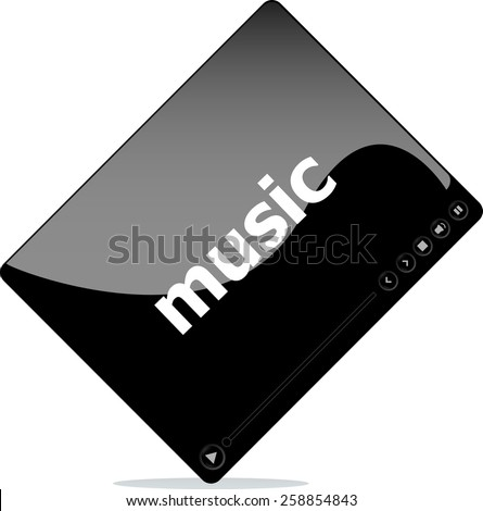 Video player for web, music word on it - stock vector