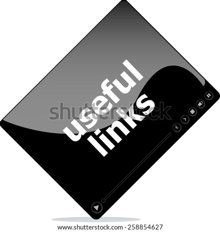 Video player for web, useful links word on it - stock vector