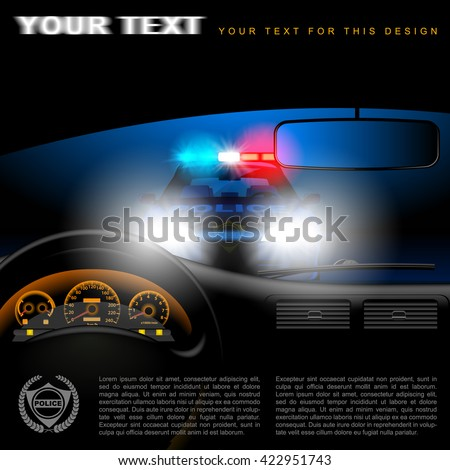 View from inside the car on the police car in night with lights. Page template design. Vector illustration.  - stock vector