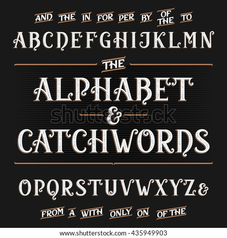 Vintage alphabet vector font. Ornate letters and catchwords the, for, a, from, with, by etc. - stock vector