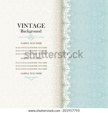 Vintage background, antique invitation card, blue greeting with lace and floral ornament, beautiful, luxury postcard, ornate page cover, ornamental pattern template, elegant layout for design - stock vector