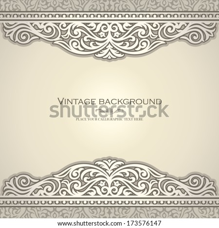 Vintage background design, elegant book cover, victorian style invitation card, beautiful greeting, floral ornamental frame, certificate template, label, royal luxury ornament, layout for decoration - stock vector