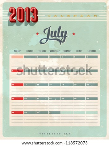 Vintage 2013 Calendar - July - Vector EPS10. Grunge effects can be easily removed for a brand new, clean sign. - stock vector