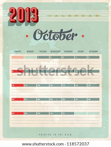 Vintage 2013 Calendar - October - Vector EPS10. Grunge effects can be easily removed for a brand new, clean sign. - stock vector