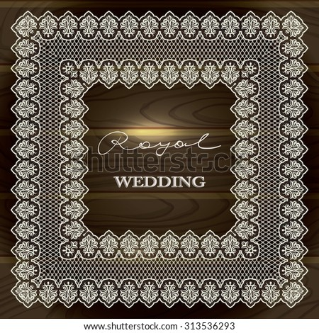 Vintage card with lace ornament, wood pattern template for wedding etc. design - stock vector