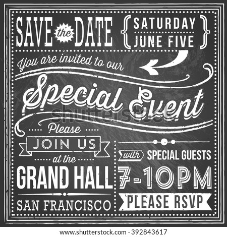 Vintage Chalkboard Invitation - retro and hand-drawn elements. File is layered, each object is grouped separately, colors are global for easy editing. Texture can be removed.  - stock vector