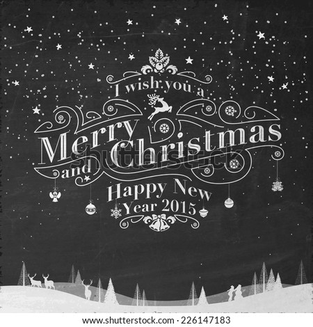 Vintage Christmas And New Year Background With Typography On Blackboard With Chalk - stock vector