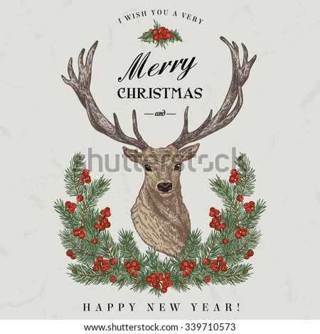 Vintage Christmas card. Deer, pine wreath  and holly. Merry Christmas and a Happy new year. Vector illustration. - stock vector