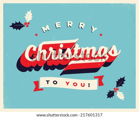 Vintage  Christmas Card  - Vector EPS10. Grunge effects can be easily removed for a brand new, clean sign. - stock vector