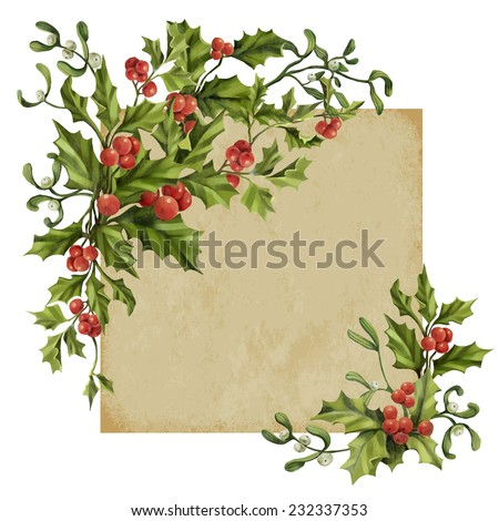 Vintage Christmas decorative corner with holly berry and mistletoe. Vector illustration background  - stock vector