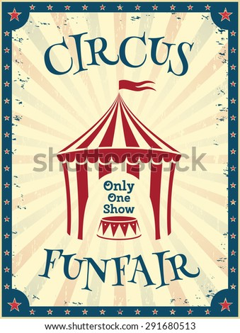 Vintage circus poster. Funfair. Invitation to the show. Vector illustration. - stock vector