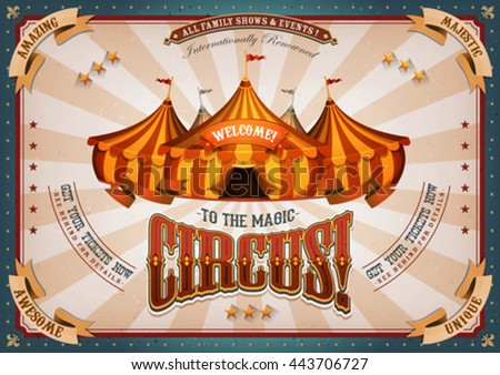Vintage Circus Poster With Big Top/ Illustration of horizontal retro and vintage circus holidays poster background, with marquee, yellow and red big top, elegant titles and grunge texture - stock vector