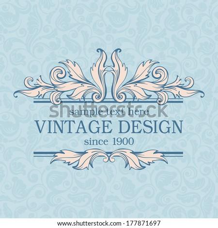 Vintage design on ornate background. Vector, easy for edit.  - stock vector
