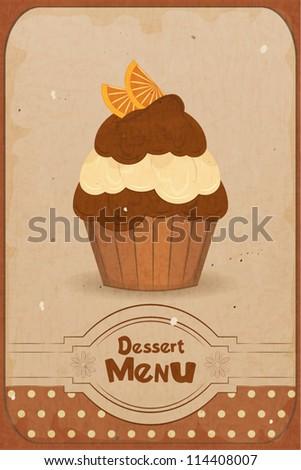 Vintage dessert menu - a muffin with orange on retro background - vector - stock vector