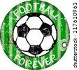 "Vintage enamel ""football forever"" sign, grungy vector illustration - stock vector"