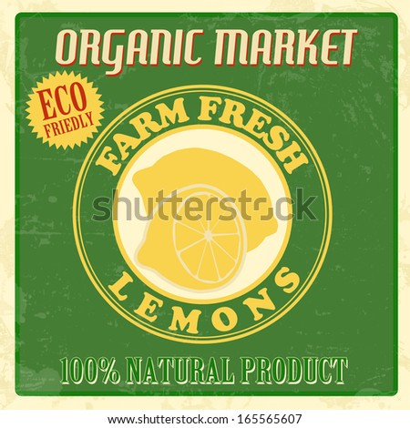 Vintage farm fresh organic lemons poster, vector illustration - stock vector