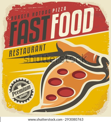 Vintage fast food poster template /Retro pizza sign layout / Unique promotional ad or flyer for restaurant or pizzeria on old paper texture - stock vector