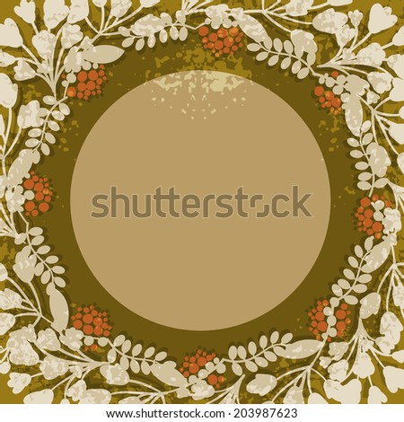 Vintage floral circular frame or cartouche with central copyspace surrounded by delicate twigs of blossom  foliage  and red berries in sepia tones  vector illustration - stock vector