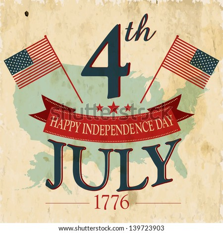 Vintage flyer, poster or background for  American Independence day with text 4th July 1776. - stock vector